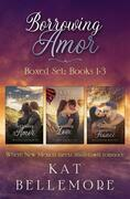 Borrowing Amor: Books 1-3
