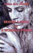 Behind a Mask or, A Woman's Power.