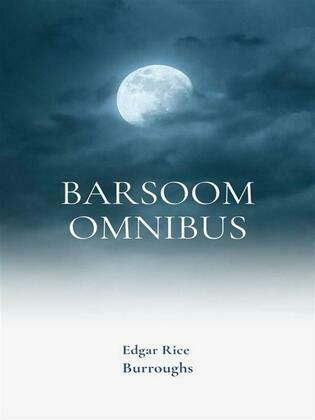 Barsoom Omnibus