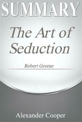 Summary of The Art of Seduction