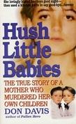 Hush Little Babies