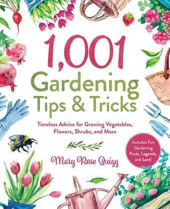 1,001 Gardening Tips & Tricks