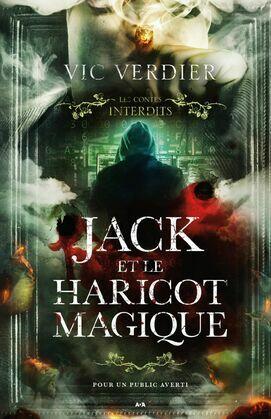 Les contes interdits - Jack et le haricot magique