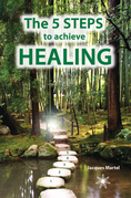 The 5 Steps to Achieve Healing