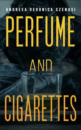 Perfume and Cigarettes