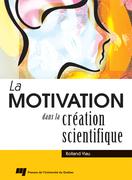 La motivation dans la création scientifique