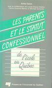 Les parents et le statut confessionnel de l'école au Québec