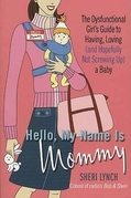 Hello, My Name Is Mommy