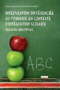 Intervention différenciée au primaire en contexte d'intégration scolaire