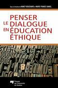 Penser le dialogue en éducation éthique