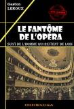 Le fantôme de l'opéra (suivi de L'homme qui revient de loin)