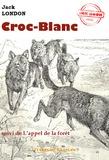 Croc-Blanc (suivi de L'appel de la forêt)