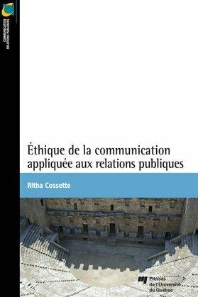 Éthique de la communication appliquée aux relations publiques