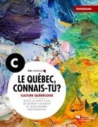Le Québec, connais-tu ? Culture québécoise