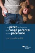 Les pères et la prise du congé parental ou de paternité