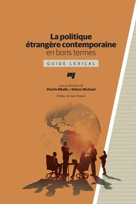 La politique étrangère contemporaine en bons termes