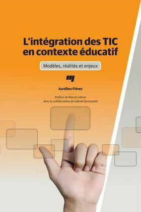 L'intégration des TIC en contexte éducatif