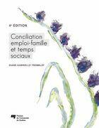 Conciliation emploi-famille et temps sociaux, 4e édition