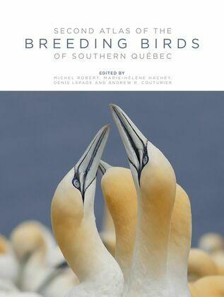 Second Atlas Of The Breeding Birds Of Southern Québec