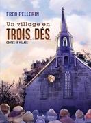 Un village en trois dés