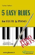 5 Easy Blues - Flute & Piano (Piano parts)