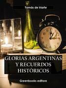 Glorias argentinas y recuerdos históricos