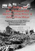Im Anflug auf die Planquadrate Heinrich-Ulrich/Anton & Julius-Ulrich/Anton