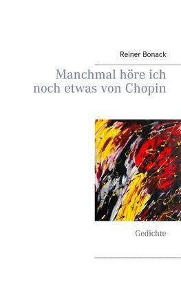 Manchmal höre ich noch etwas von Chopin