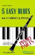 5 Easy Blues - Clarinet & Piano (Piano parts)