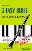 5 Easy Blues - Clarinet & Piano (Clarinet parts)