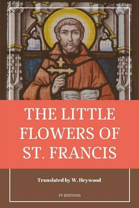 The Little Flowers of St. Francis of Assisi