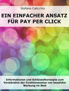 Ein einfacher Ansatz für Pay Per Click