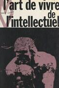L'art de vivre de l'intellectuel