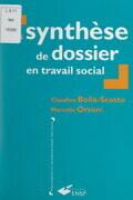 La synthèse de dossier en travail social