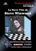 Le nove vite di Steve Winwood