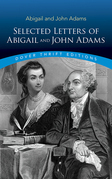 Selected Letters of Abigail and John Adams