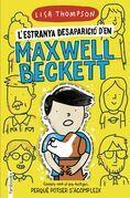 L'estranya desaparició d'en Maxwell Beckett