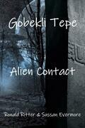 Gobekli Tepe Alien Contact