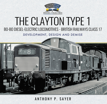 The Clayton Type 1 Bo-Bo Diesel-Electric Locomotives - British Railways Class 17