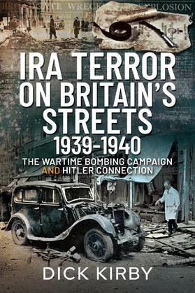 IRA Terror on Britain's Streets 1939–1940