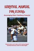 Survival Manual for Elders: Encouraging Elders' Resiliency Potential