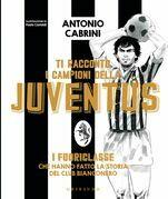 Ti racconto i campioni della Juventus
