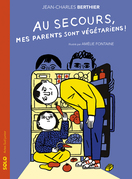 Au secours, mes parents sont végétariens