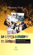 Le voyage salvateur en Afrique