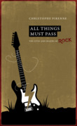 All things must pass. The lives and deaths of rock