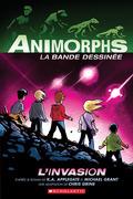 Animorphs Bande dessinée : No 1 - L'invasion