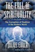 The Fall of Spirituality