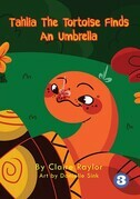 Tahlia The Tortoise Finds An Umbrella