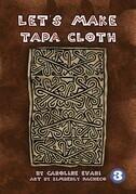 Let's Make Tapa Cloth