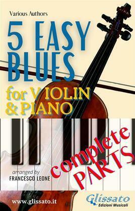 5 Easy Blues - Violin & Piano (complete parts)